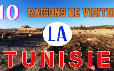 10 Raisons de Voyager en Tunisie